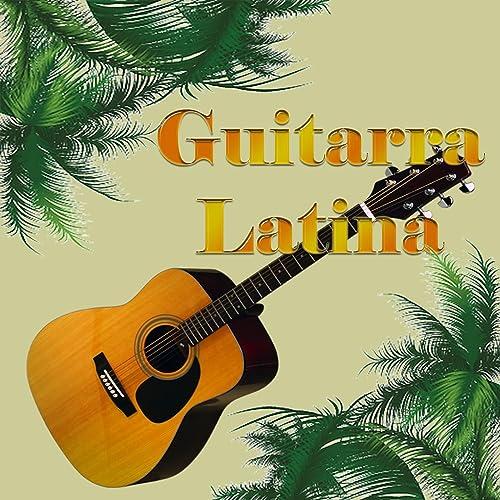 Guitarra Latina de Grandes de la guitarra en Amazon Music - Amazon.es