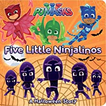 Five Little Ninjalinos: A Halloween Story (PJ Masks)