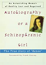 Best autobiography of a schizophrenic girl Reviews