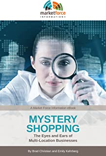 Mystery Shopping: The Eyes and Ears of Multi-Location Businesses