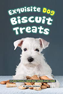 Exquisite Dog Biscuit Treats: Everything Your Dog Needs and More