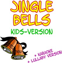 Jingle Bells (Kids Version)