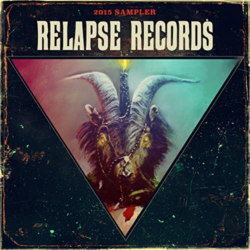 Relapse Sampler 2015 by Various artists on Amazon Music