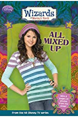 Wizards of Waverly Place: All Mixed Up Kindle Edition