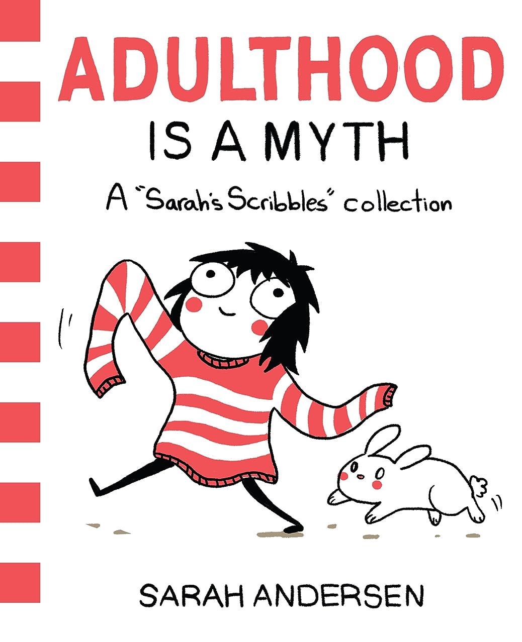 冷える泣くあさりAdulthood Is a Myth: A Sarah's Scribbles Collection (English Edition)