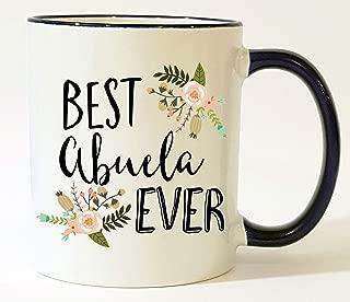 Abuela Mug Best Abuela Ever Abuela Gift