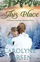 This Place (Holmes Crossing Book 3)