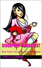 Singapore MangaFest: Book Three in the Search for Sentience Series