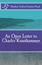 An Open Letter to Charles Krauthammer