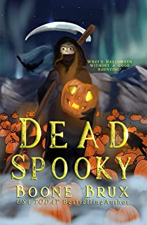 Dead Spooky: A Novella (Grim Reality Series)