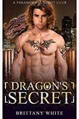 Dragon's Secret (A Paranormal Night Club Book 9) Kindle Edition