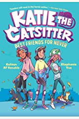 Katie the Catsitter Book 2: Best Friends for Never Kindle Edition