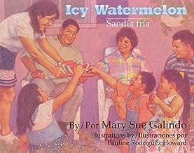 Icy Watermelon / Sandía fría (Piñata Books)