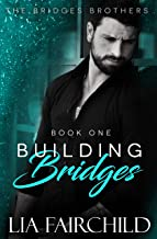 Building Bridges (Bridges Brothers Book 1)