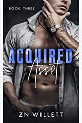 Acquired Asset: Book Three Kindle Edition
