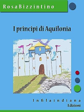 I principi di Aquilonia