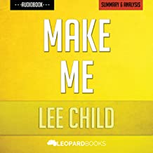Make Me: A Jack Reacher Novel by Lee Child | Unofficial & Independent Summary & Analysis