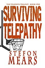 Surviving Telepathy (The Telepath Trilogy Book 1) Kindle Edition