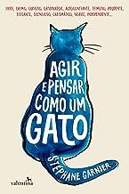 Agir e Pensar como um Gato (Portuguese Edition)