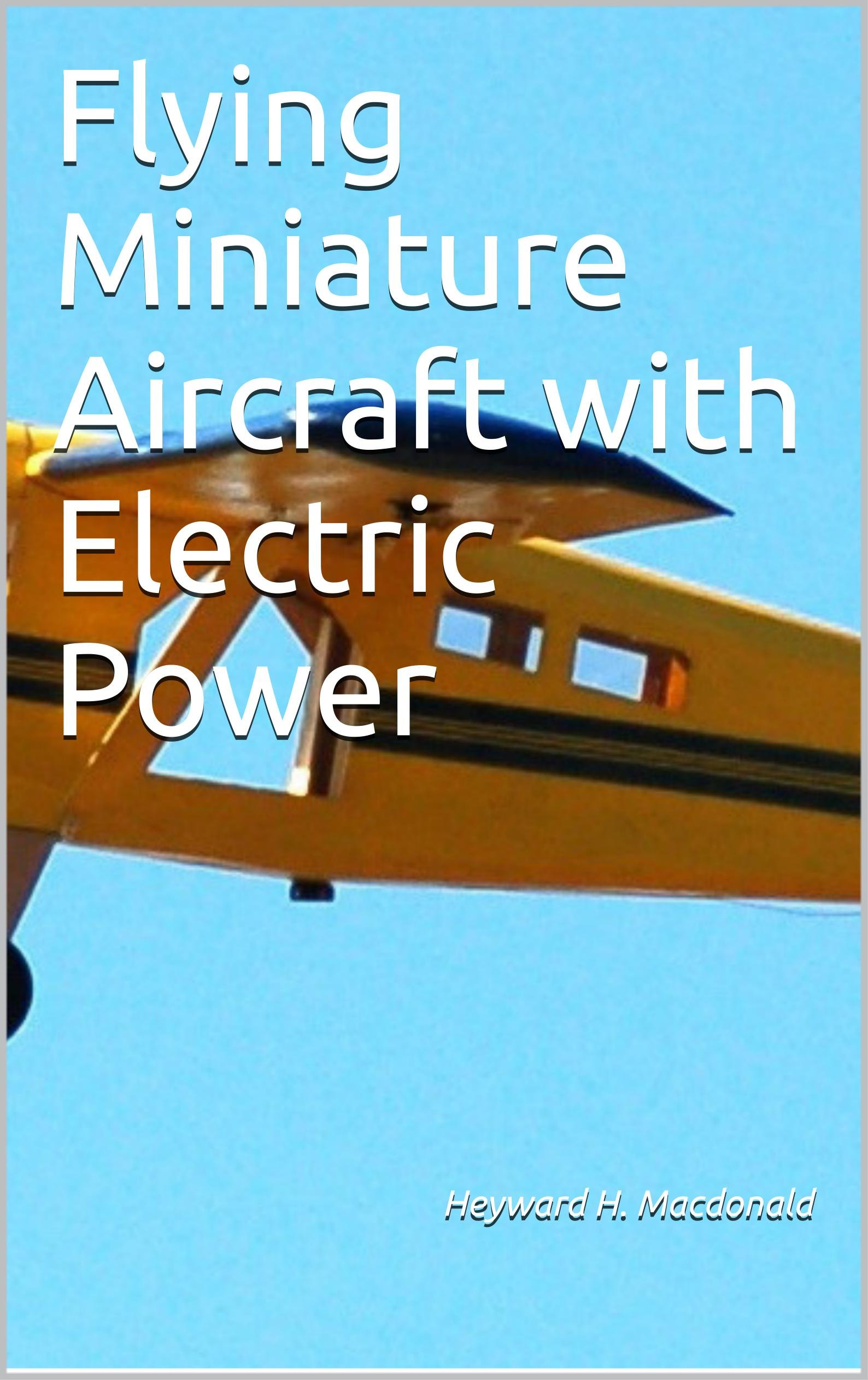 Image OfFlying Miniature Aircraft With Electric Power (English Edition)