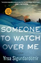 Someone to Watch Over Me: A Thriller (Thora Gudmundsdottir Book 5)