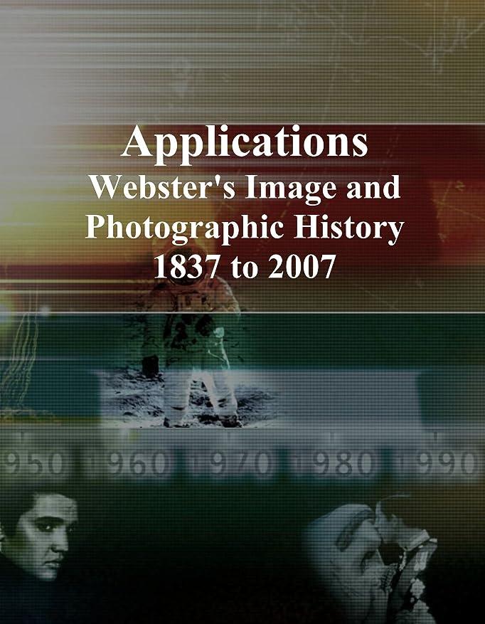 夢中貢献する貧困Applications: Webster's Image and Photographic History, 1837 to 2007