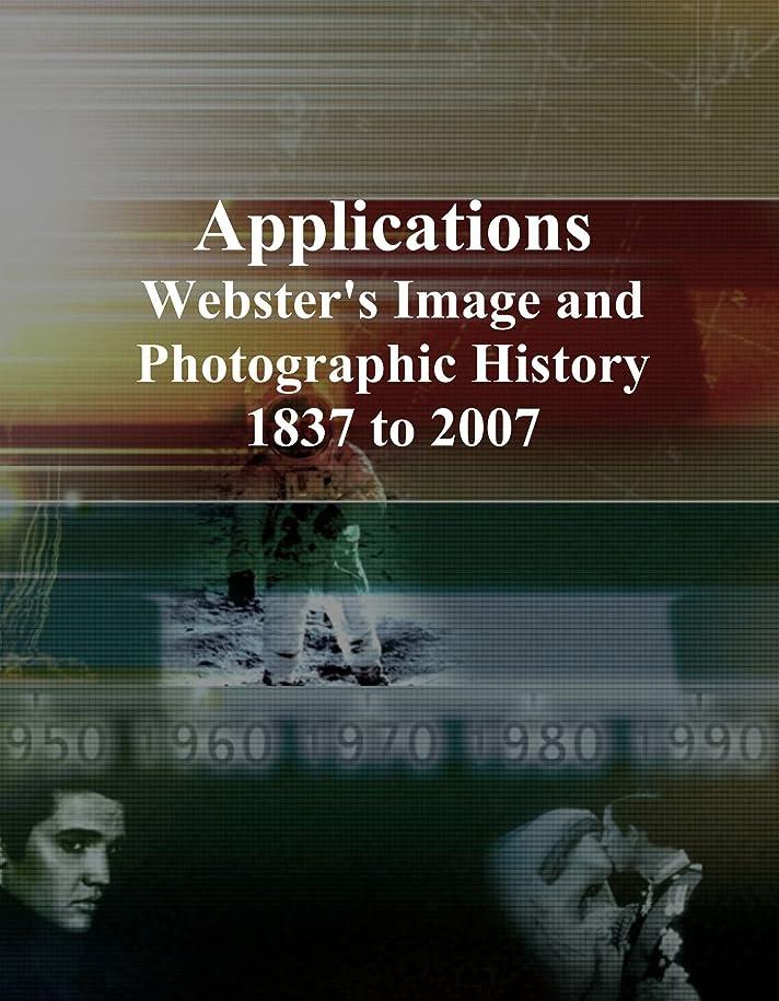 織機女王先駆者Applications: Webster's Image and Photographic History, 1837 to 2007