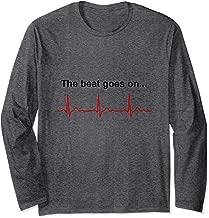 The Beat goes on Heart Attack Survivor Shirt Long Sleeve T-Shirt