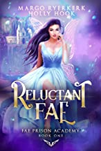 Reluctant Fae (Fae Prison Academy Book One)