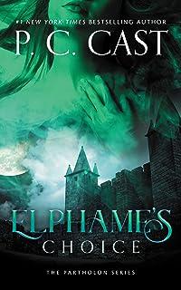 Elphame's Choice (Partholon) (Partholon Series, 4)