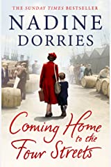 Coming Home to the Four Streets: A beautifully written historical saga by a Sunday Times bestselling author Kindle Edition