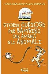 Storie curiose per bambini che amano gli animali (Italian Edition) Kindle Edition