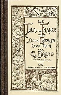 Le Tour de la France par deux enfants (French Edition)