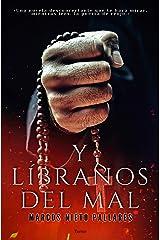 Y líbranos del mal: (Terror psicológico) Versión Kindle