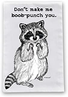 Racoon Boob Punch Flour Sack Cotton Dish Towel by Pithitude
