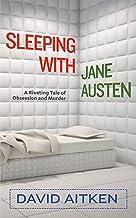 Sleeping with Jane Austen
