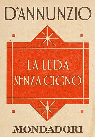 La Leda senza cigno (e-Meridiani Mondadori) (I Meridiani)