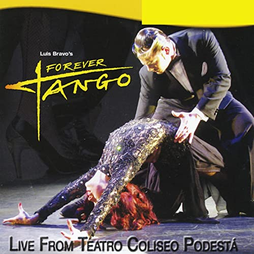 Live From Teatro Coliseo Podesta by Forever Tango on Amazon