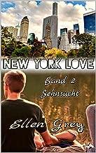 NEW YORK LOVE 2: Sehnsucht (German Edition)