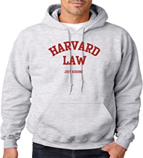 Funny Hoodie Harvard Law Just Kidding Mens Hooded Sweatshirt S-3XL