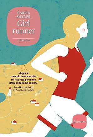 Girl runner (Romanzi)