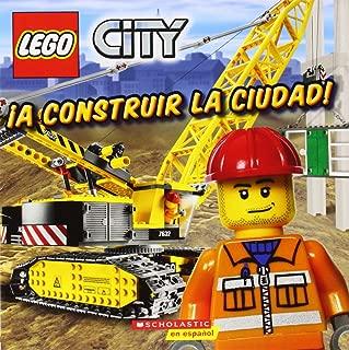 LEGO City: ¡A construir la ciudad!: (Spanish language edition of LEGO City: Build This City!) (Spanish Edition)