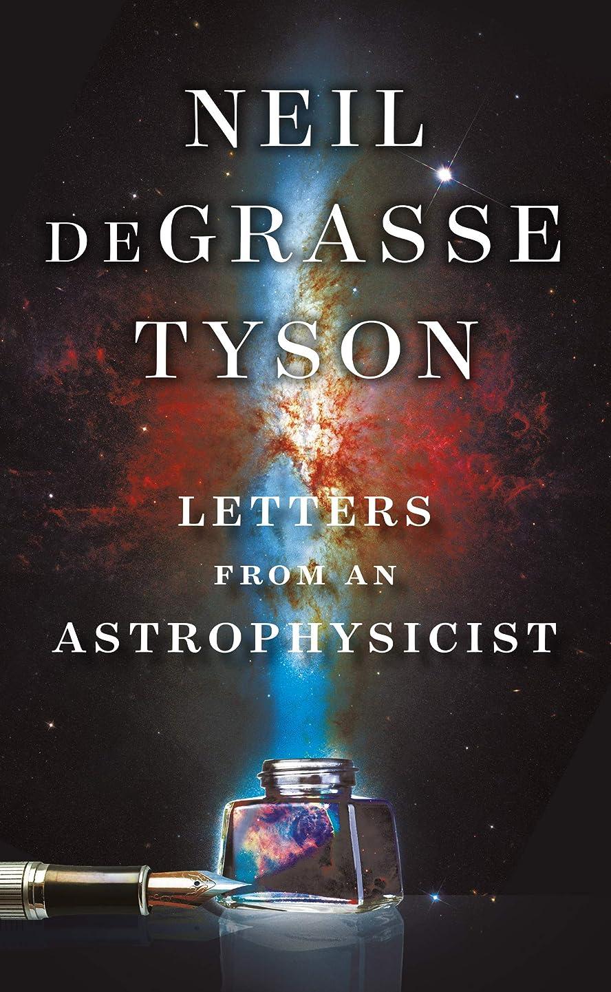 学校の先生アミューズ葉を拾うLetters from an Astrophysicist (English Edition)