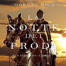 La Notte dei Prodi: Re e Stregoni 6
