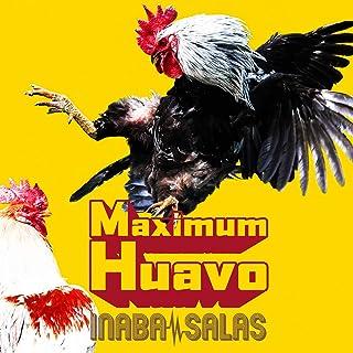 Maximum Huavo (初回限定盤・CD+Blu-ray)
