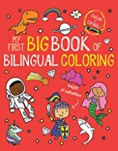 My First Big Book of Bilingual Coloring (My First Big Book of Coloring)