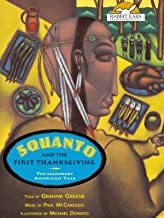 Squanto and the First Thanksgiving, Told by Graham Greene with Music by Paul McCandless