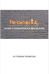 Fundamentals: Laying a foundation for new believers Kindle Edition