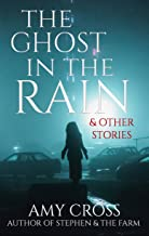 The Ghost in the Rain and Other Stories (English Edition)
