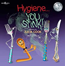 Hygiene... You Stink! (Building Relationships Book 5)